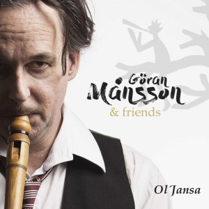 Goran Mansson Friends OlJansa
