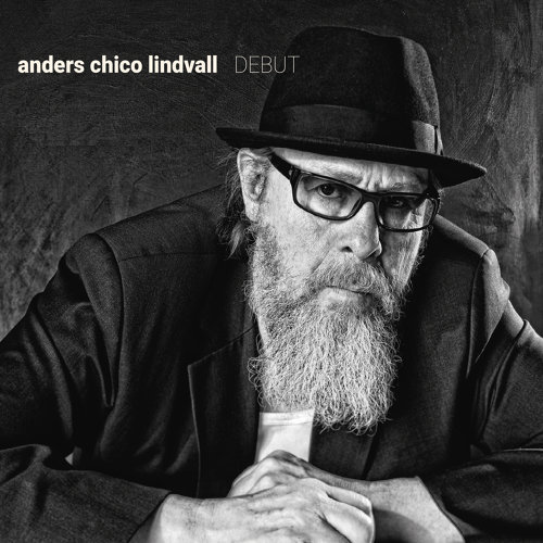 Anders Chico Lindvall Debut