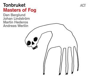 Tonbruket-Masters-of-Fog